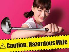 [PR] Caution, Hazardous Wife! (โปรดระวังคุณภรรยาจอมซ่าส์!)