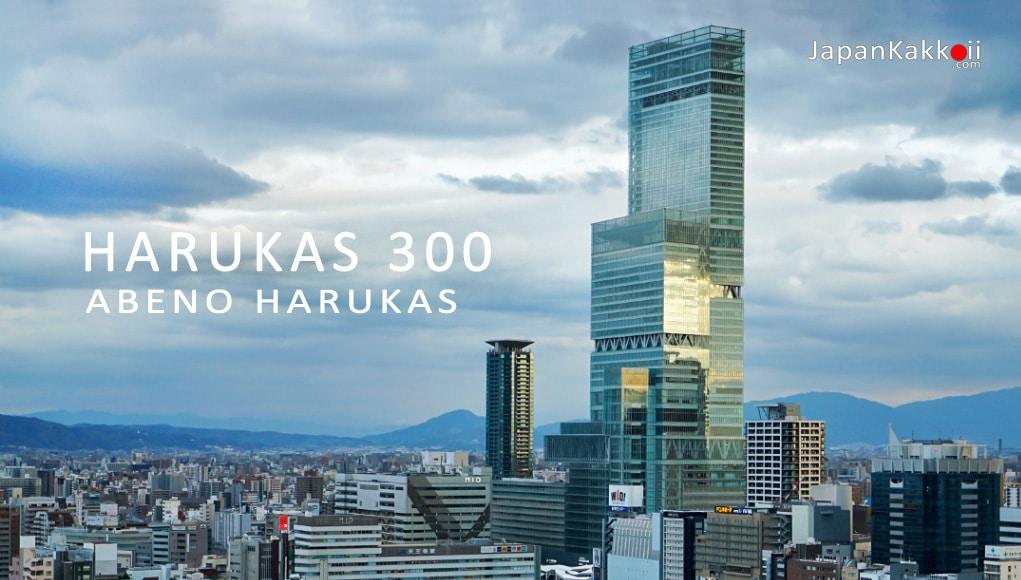HARUKAS 300 - ABENO HARUKAS